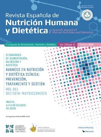 Ver Vol. 22 (2018): (Supl 2) II Congreso de Alimentación, Nutrición y Dietética. Avances en Nutrición y Dietética Clínica: Prevención, Tratamiento y Gestión - Rol del Dietista-Nutricionista